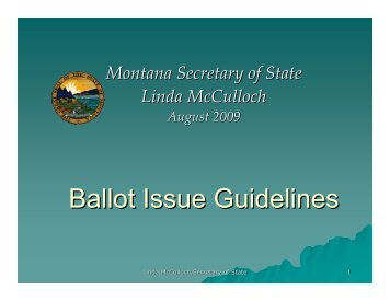 Ballot Issue Guidelines - the Montana Secretary of State Website