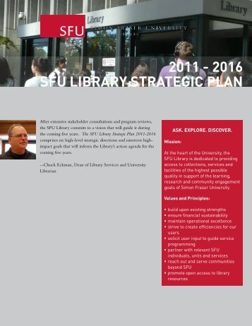 2011 - 2016 sfu library strategic plan - SFU Library - Simon Fraser ...