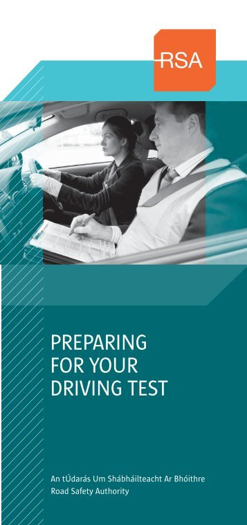 PREPARING FOR YOUR DRIVING TEST - Road Safety Authority