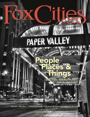 People, Places & Things - Fox Cities Magazine
