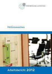 Arbeitsbericht 2012 - Thüringer Landtag - Freistaat Thüringen