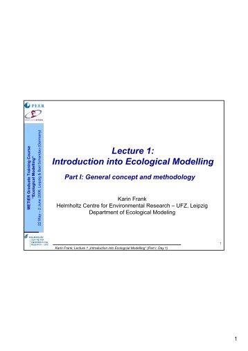 Lecture 1: Introduction into Ecological Modelling - PEER