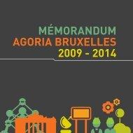 MÉMORANDUM AGORIA BRUXELLES 2009 - 2014