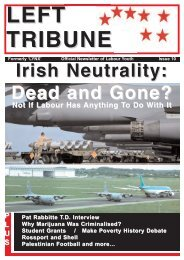 Irish Neutrality: Dead and Gone? - The Labour Party