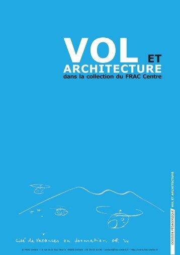 Vol et Architecture - FRAC Centre