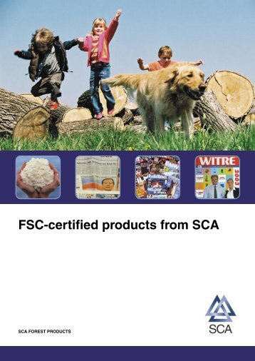FSC-certified products from SCA - SCA Forest Products AB