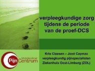 verpleegkundige zorg tijdens de proef-DCS - Ziekenhuis Oost-Limburg