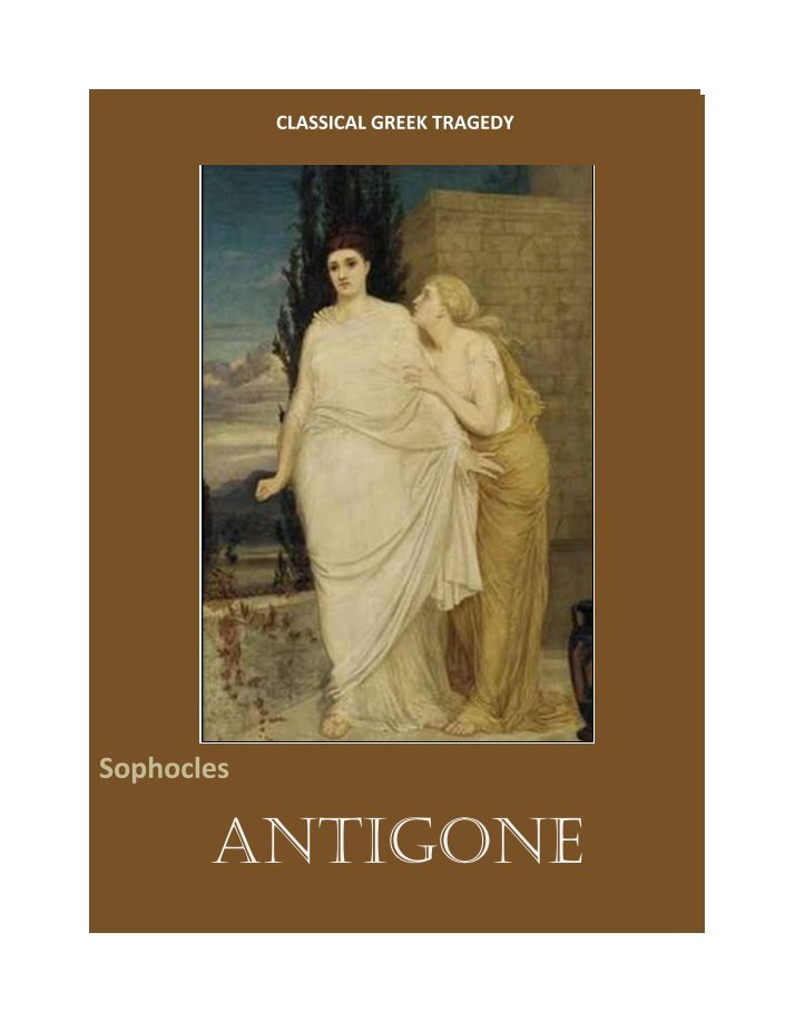 a comparison between antigone and ismene two sisters in sophocless play antigone Rivalry between sisters in antigone, the two sisters antigone and ismene are projected as foils and rivalsthe main female character antigone is thin, moody, stubborn, bold and manly but opposite to her, her sister ismene is reasonable, timid, obedient, plump and beautiful in looks.
