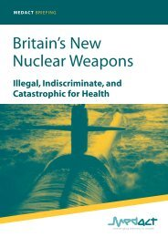 Britain's New Nuclear Weapons Illegal, Indiscriminate, and - Medact