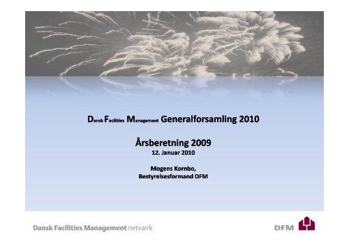 Formandens beretning for 2009 - Dansk Facilities Management