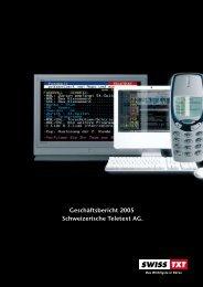 Geschäftsbericht 2005 Schweizerische Teletext AG. - purpur edition
