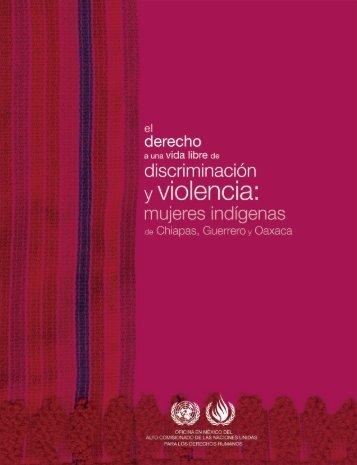 El derecho a una vida libre de discriminación y violencia - Hchr.org.mx