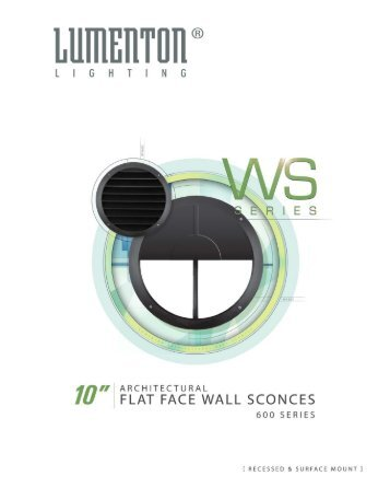architectural flat face wall sconce series - LUMENTON Lighting  sc 1 st  Yumpu & LEGACY HIGH PERFORMANCE SCONCES - Laser Lighting azcodes.com