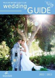 PWGC 2012 2013 Wedding Guide 2.ai - Pelican Waters Golf Club