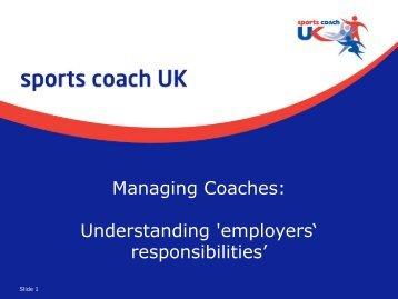 Managing Coaches: Understanding 'employers' responsibilities'