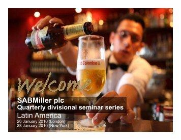 SABMiller plc Latin America Latin America SABMiller plc Latin America