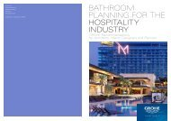 BATHROOM PlAnning FOR THe HoSPITALITY InduSTrY - GROHE
