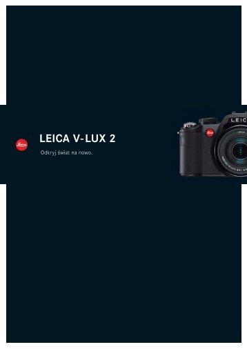 V-Lux 2 brochure PL.indd - Leica Camera Polska
