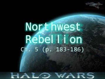 Northwest Rebellion ppt