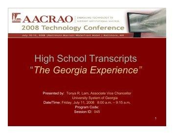 "High School Transcripts ""The Georgia Experience"" - AACRAO"