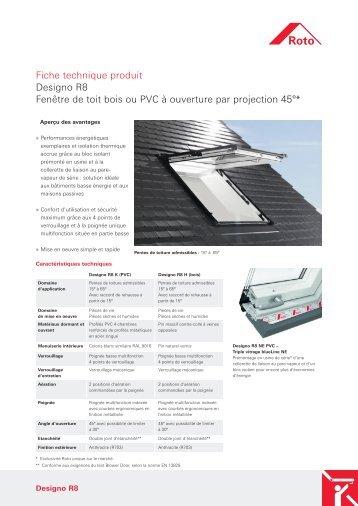 Fiche technique produit Designo R8 Fenêtre de toit bois ou ... - Roto