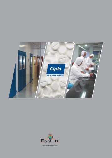 Annual Report 2007 - Cipla Medpro South Africa Limited