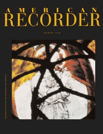 m a r c h 2 0 0 6 - American Recorder Society