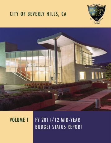 2011-12 Mid-Year Budget Status Report Vol. 1 - City Of Beverly Hills