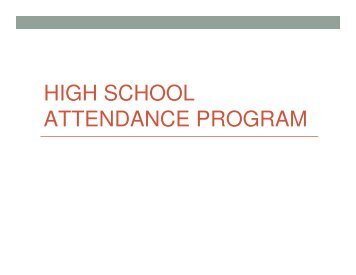 High School Attendance Program (HSAP) 5-2-11 - School District U-46