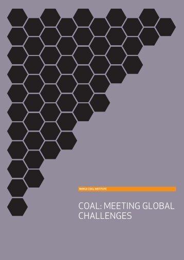 COAL: MEETING GLOBAL CHALLENGES - World Coal Association