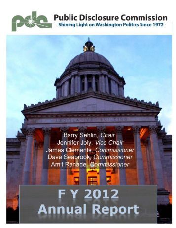 FY 2012 Annual Report - Public Disclosure Commission