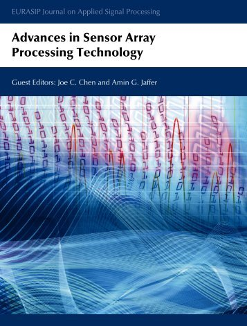 Advances in Sensor Array Processing Technology