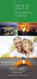 our 2013 tours - Wings Away Travel and Cruiseland