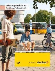 Leistungsbericht 2011. Post Auto Schweiz AG. - PostBus