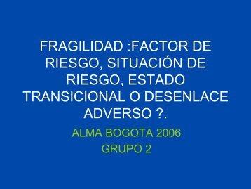 FRAGILIDAD :FACTOR DE RIESGO, SITUACIÓN DE RIESGO ...