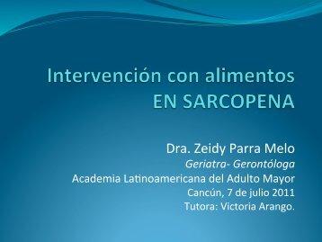 Intervención con alimentos en Sarcopenia. Zeidy Parra Melo.