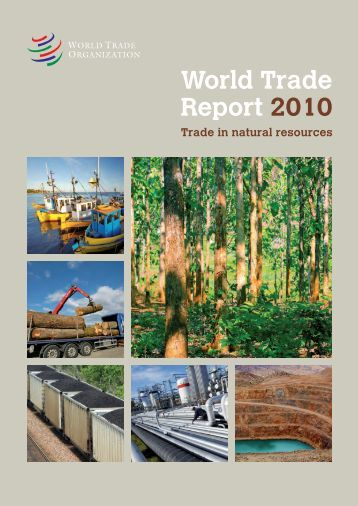 WTO: World Trade Report 2010 - World Trade Organization
