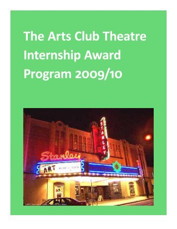 The Arts Club Theatre Internship Award Program ... - Theatre at UBC