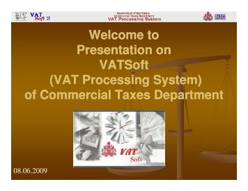 (VAT Processing System) of Commercial Taxes Department