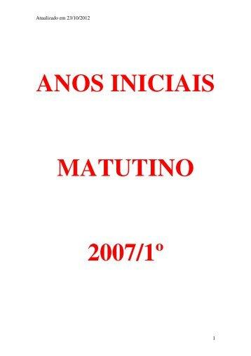 ANOS INICIAIS MATUTINO 2007/1º - Uneb