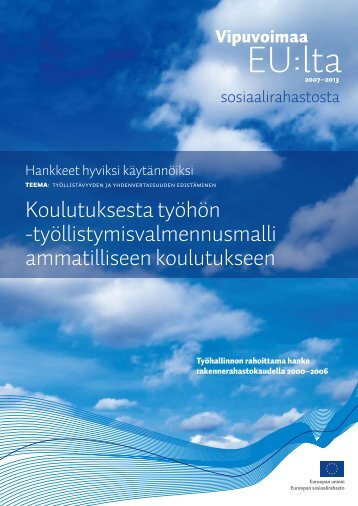 Koulutuksesta työhön - Rakennerahastot.fi