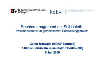 Rechtemanagement mit Shibboleth - KOBV