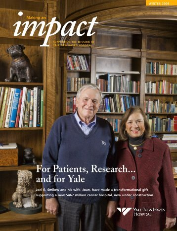 For Patients, Research... and for Yale - Yale-New Haven Hospital