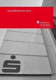 Geschäftsbericht 2010 - Sparkasse Vorderpfalz