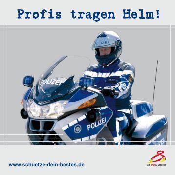 Profis tragen Helm ! - Schütze dein BESTES!