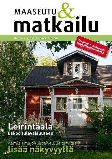 Maaseutu&Matkailu syys 2010 - Maaseutupolitiikka