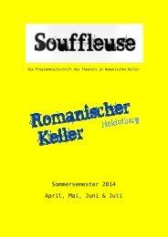 Souffleuse - Die Programmzeitschrift des Theaters im Romanischen Keller, Sommersemester 2014
