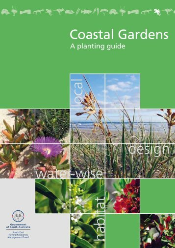 Coastal Gardens - South East Natural Resources Management ...