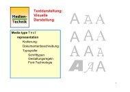 Medien- Technik Textdarstellung: Visuelle Darstellung - mtech@uni