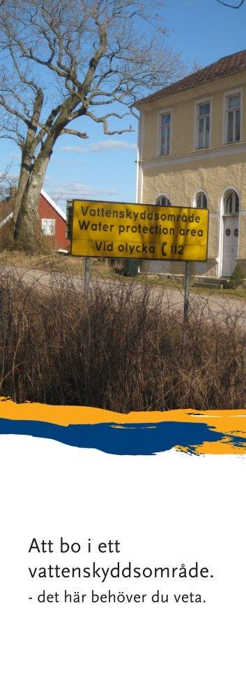 Att bo i ett vattenskyddsområde. - Region Halland